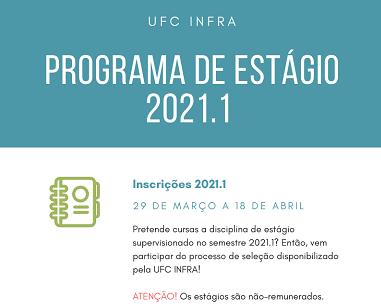 Foto com cores azul, branco e ícones verde com cronograma do processo seletivo para estágio no semestre 1 de 2021 na UFC INFRA. Até 18 de abril, candidatos podem se inscrever em formulário.